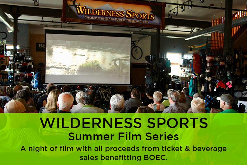 Wilderness Sports Summer Film Series