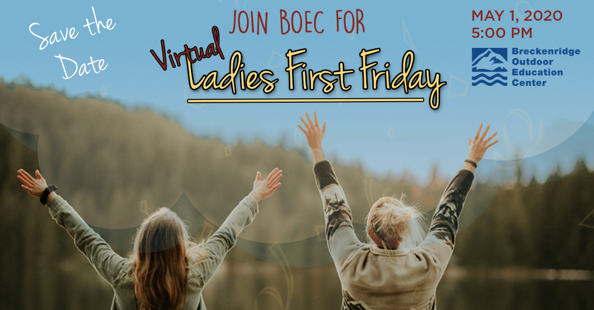 Ladies First Friday