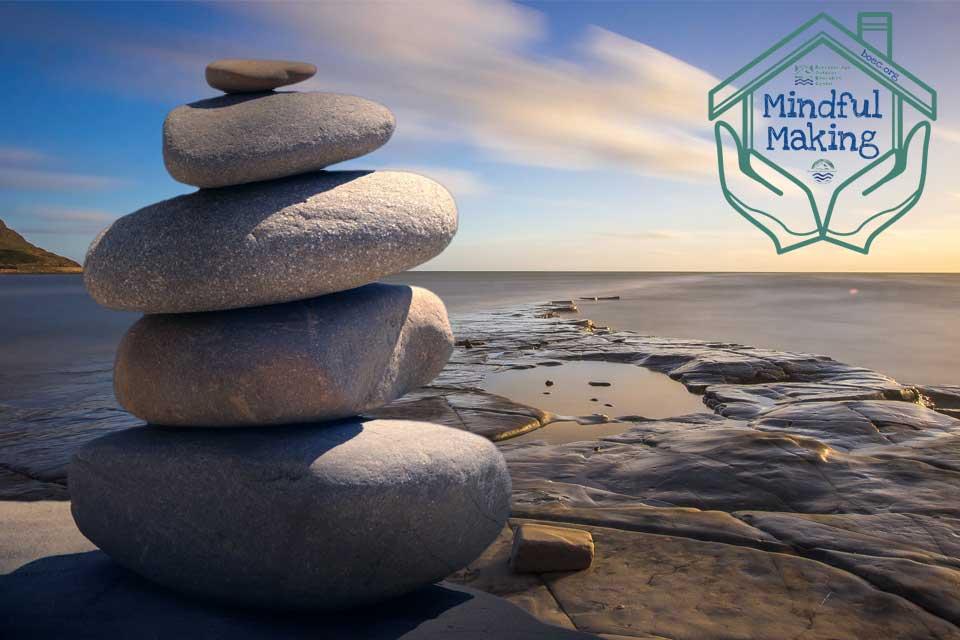 Mindful Making Mindfulness