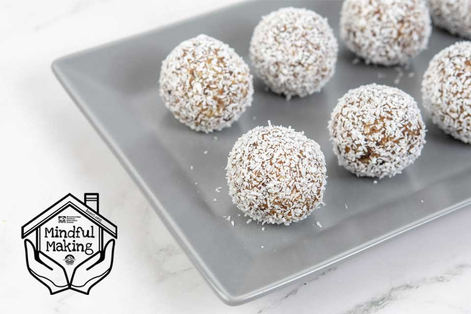 Mindful Making: Cooking Energy Balls